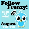 Follow Frenzy August!