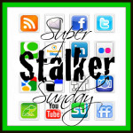 Super STALKER Sunday #BlogHop 33