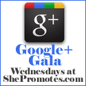 Google+ Gala Weekly Blog Hop