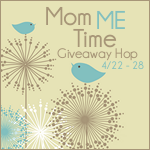 Mom ME Time Grand Prize Giveaway