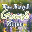 The Frugal Greenish Mama