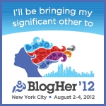 Going to BlogHer!