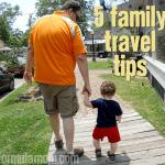 5 Family Travel Tips #culturellekids