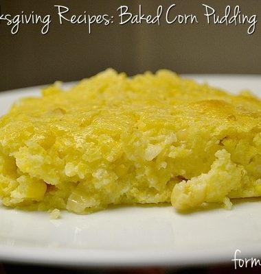 Baked Corn Pudding - Easy Thanksgiving Recipes