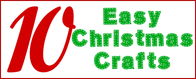 10 Easy Christmas Crafts #christmas #crafts