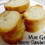 Mini Grilled Cheese Sandwich Recipe