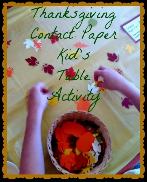 Thanksgiving Craft: Contact Paper Stick Table #Thanksgiving