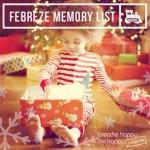 Febreze Memory List – Share Your Holiday Memories!