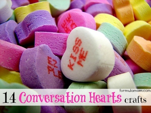 14 Conversation Hearts Crafts #valentinesday