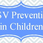 RSV Prevention in Children #RSVprotection