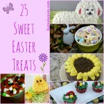 25 Sweet Easter Treats for Kids #Easter