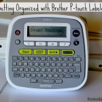 Getting Organized with Brother P-Touch Labeler