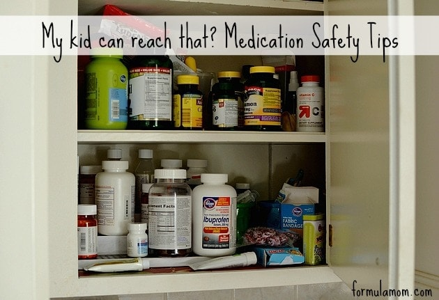 My Kid Can Reach That? AKA Medication Safety Tips