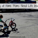 Do Stay at Home Moms Need Life Insurance?
