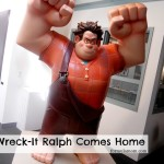 Wreck It Ralph Movie Comes Home #WreckItRalph