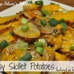 Skillet Cheesy Potatoes