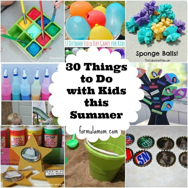 30 Things To Do With Kids This Summer