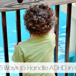 5 Ways to Handle ADHD in Children