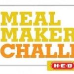 2013 H-E-B Meal Maker Challenge