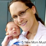 5 New Mom Must Haves