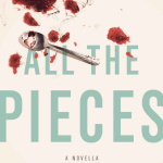 All the Pieces by Mary E Kingsley