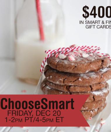 #ChooseSmart Twitter Party 12/20 #shop #cbias