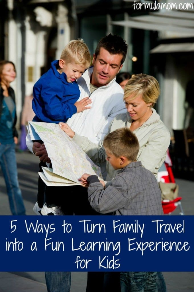 5 Ways to Turn Family Travel into a Fun Learning Experience