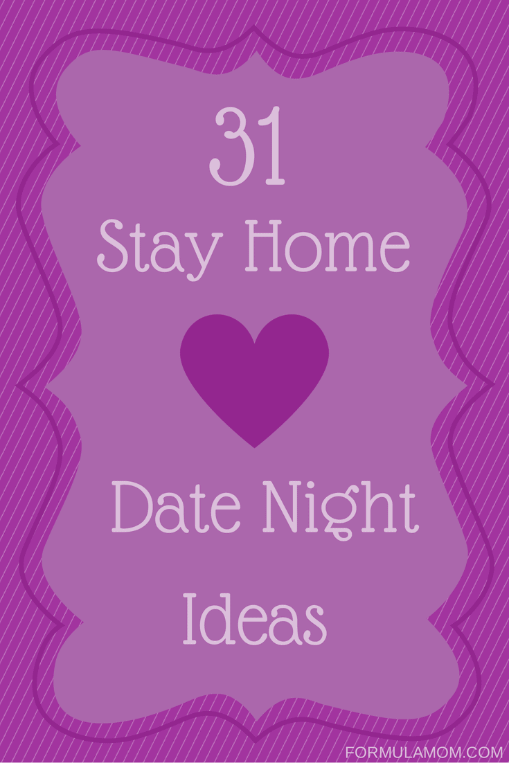 31 stay home date night ideas