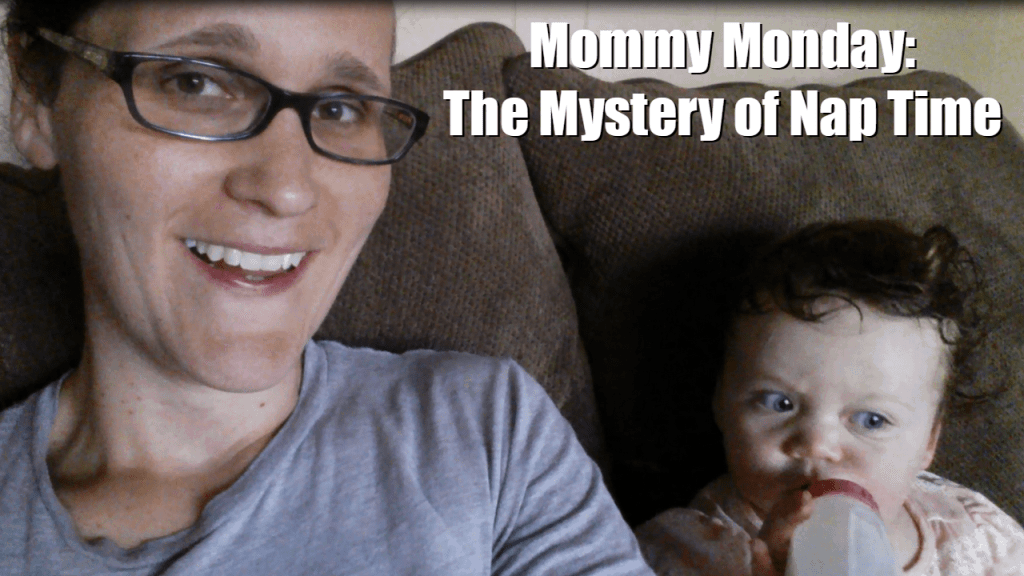 Mommy Monday: Do You Have a Nap Time Routine? #mommymonday