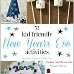 52 New Years Eve Kid Friendly Activities