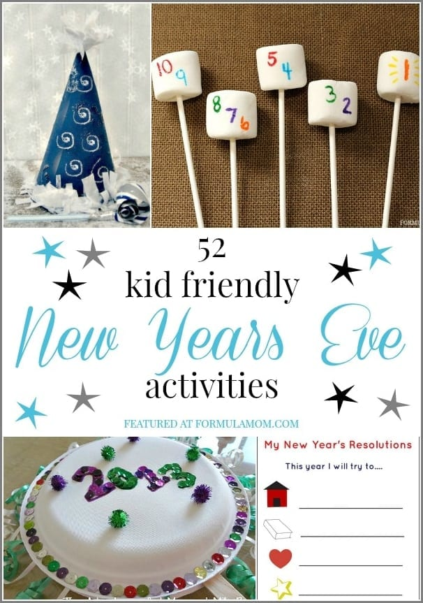 52 New Years Eve Kid Friendly Activities #NewYearsEve