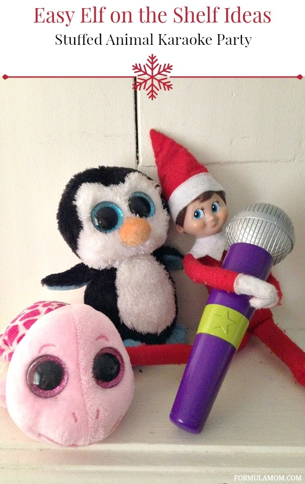 Easy Elf on the Shelf Ideas: Stuffed Animal Karaoke Party #ElfontheShelf