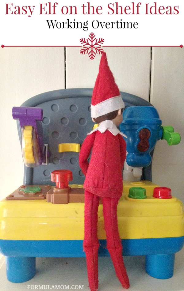 Easy Elf on the Shelf Ideas: Working Overtime #ElfontheShelf