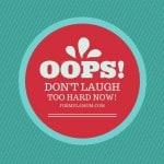 Don't Laugh Too Hard Now (Free Sample!)