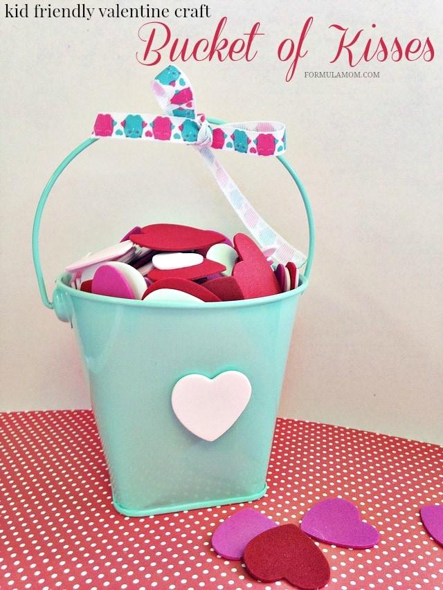 Kid Friendly Valentine Crafts: Bucket of Kisses #ValentinesDay