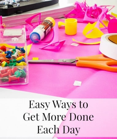 Hey Busy Moms! Check out these easy ways to get more done each day without hiring help!