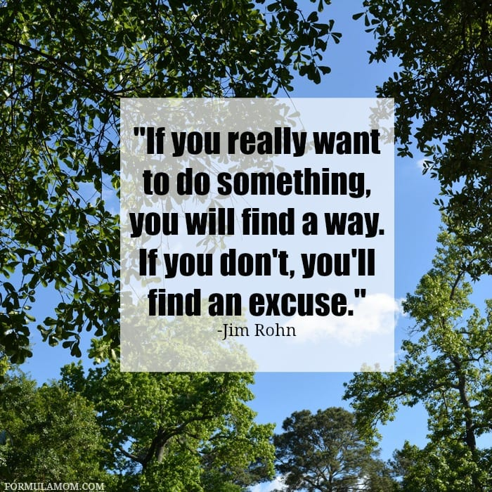 "Change the way you think about losing weight! ""If you really want to do something, you will find a way. If you don't, you'll find an excuse."" -Jim Rohn"