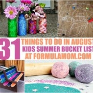 Looking for things to do with the kids this summer? Check out our Summer Bucket List for Kids and get started with these 31 ideas for August!
