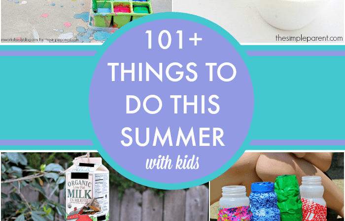 Summer Bucket List for Kids: 101 Things to Do