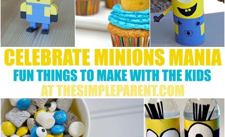 Minions Mania! Minions Crafts, Treats, & Activities