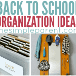 Back to School Organization Ideas