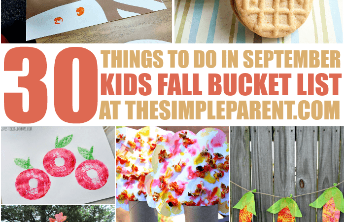 Kids Bucket List: 30 Things to Do in September