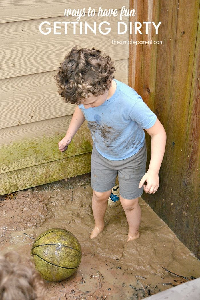 Kids love making a mess and getting dirty! Try these active play ideas for some easy ways to have fun getting dirty!