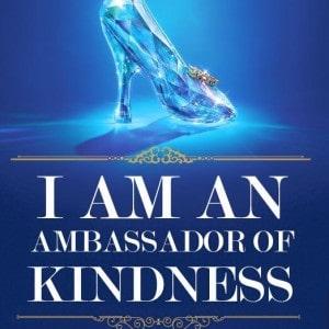 Cinderella Words of Kindness -- Be a Kindness Ambassador!