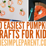 Easiest Pumpkin Crafts for Kids