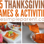 Try Thanksgiving Activities for Families and Make More Memories to Be Thankful For!
