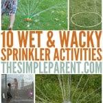 10 Wet & Wacky Sprinkler Activities for Kids
