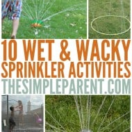 10 Wet & Wacky Sprinkler Activities for Kids