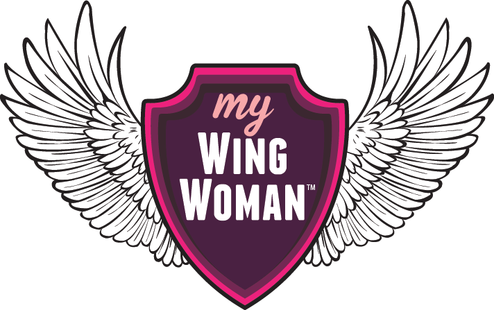 Make Life Easier by listening to your Wing Woman? Who's yours?