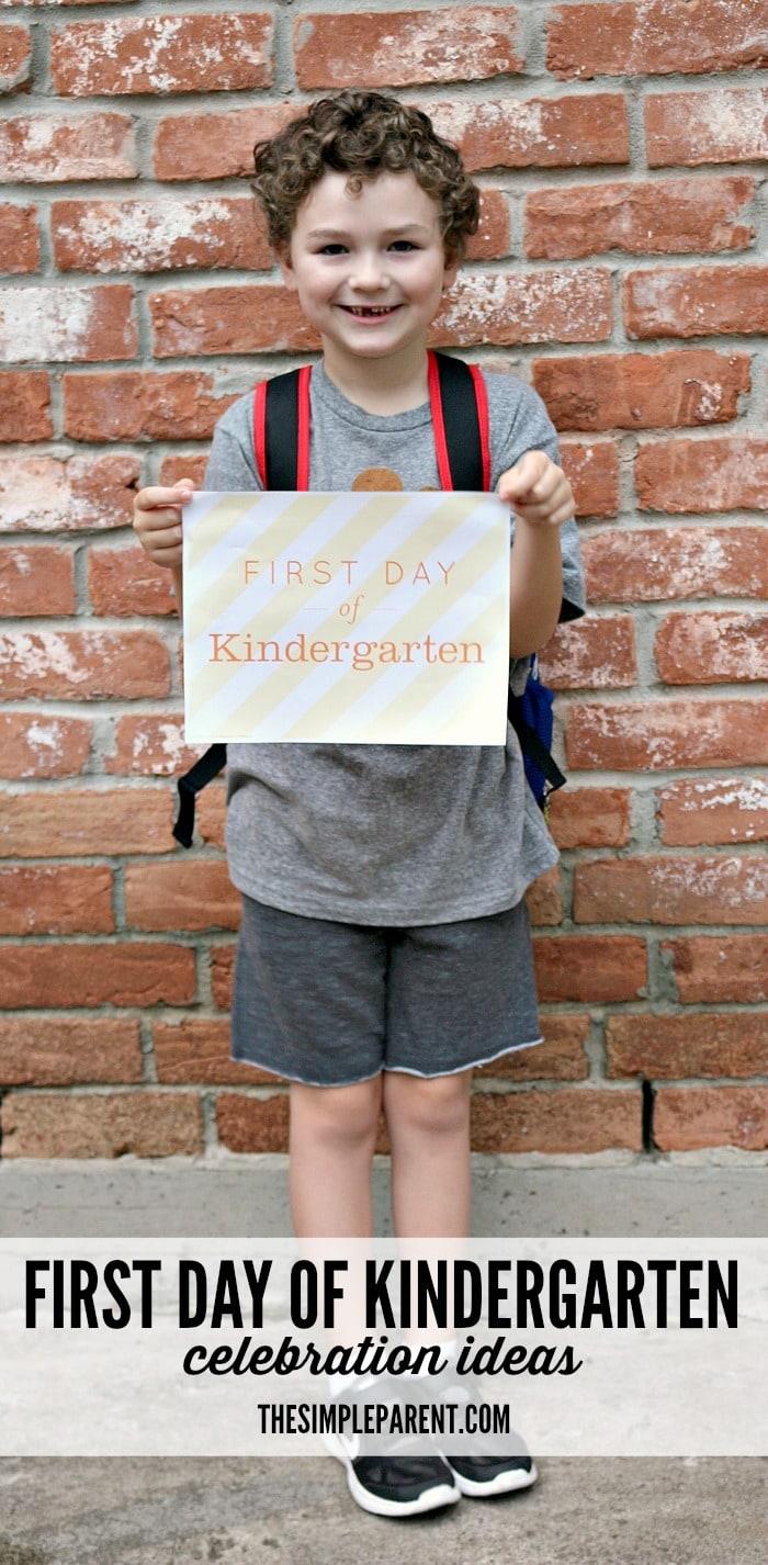 Kinder Garden: First Day Of Kindergarten Celebration Ideas • The Simple